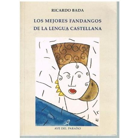 Bada, Ricardo. Los Mejores Fandangos de la Lengua Castellana