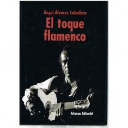 Álvarez. El Toque Flamenco