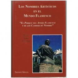 López Rodríguez, Manuel. Los Nombres Artísticos en el Mundo Flamenco