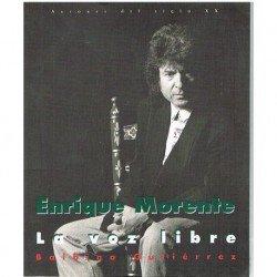 Gutiérrez, Balbino. Enrique Morente. La Voz Libre. 1ª Edición 1996