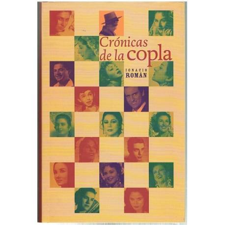 Román, Ignacio. Crónicas de la Copla