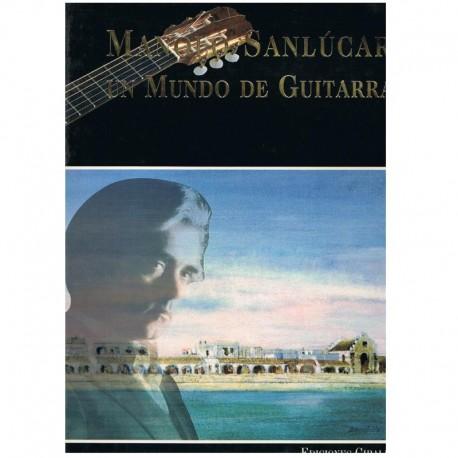 Varios. Manolo Sanlúcar. Un Mundo de Guitarra