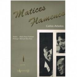 Arbelos, Carlos. Matices Flamencos