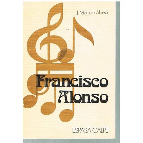Montero Alonso, José. Francisco Alonso