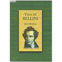 Rosselli, John. Vida de Bellini