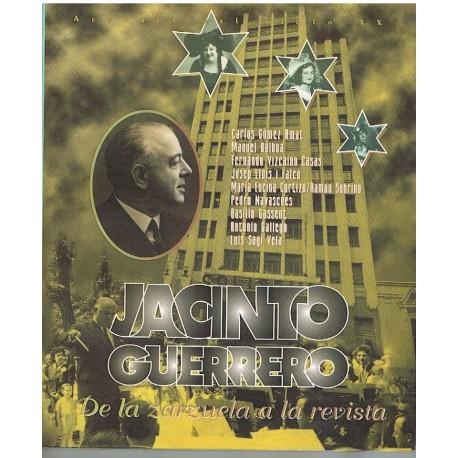 Varios. Jacinto Guerrero. De la Zarzuela a la Revista. SGAE