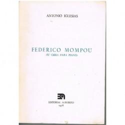 Iglesias, An Federico Mompou. Su Obra Para Piano