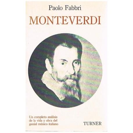 Fabbri, Paolo. Monteverdi. Un Completo Análisis de la Vida y Obra. Turner