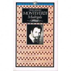 Arnold, Denis. Los Madrigales de Monteverdi (Inglés)