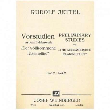 Jettel, Rudolf. Estudios Preliminares al Clarinetista Virtuoso Vol.2