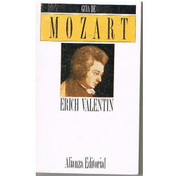 Valentin, Erich. Guía de Mozart