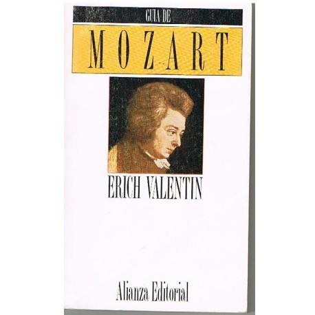 Valentin, Erich. Guía de Mozart. Alianza