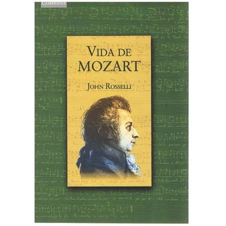 Rosselli, John. Vida de Mozart. Cambridge