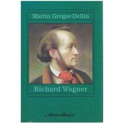 Gregor-Dellin, Martin. Richard Wagner