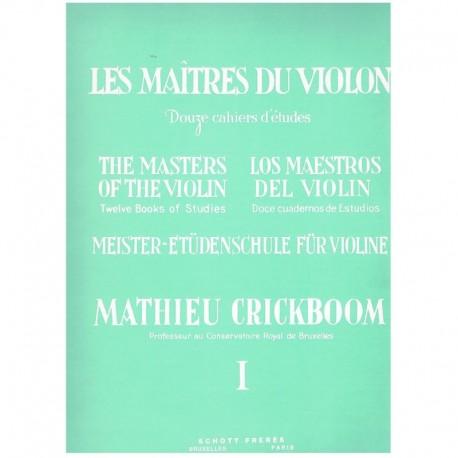 Crickboom, Mathieu. Los Maestros del Violín I. Schott