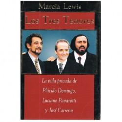 Lewis, Marci Los Tres Tenores. La vida Privada de Plácido Domingo, Pavarotti