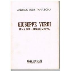 """Ruiz Tarazon Giuseppe Verdi. Alma del Risorgimento"""""""
