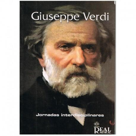 Varios. Giuseppe Verdi. Jornadas Interdisciplinares. Real Musical