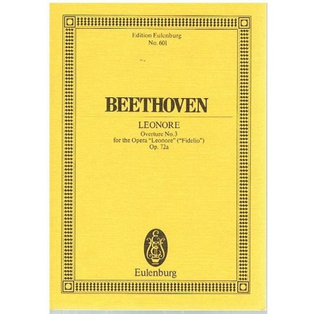 Beethoven. Leonore. Obertura Nº3 OP.72a (Partitura de Bolsillo)