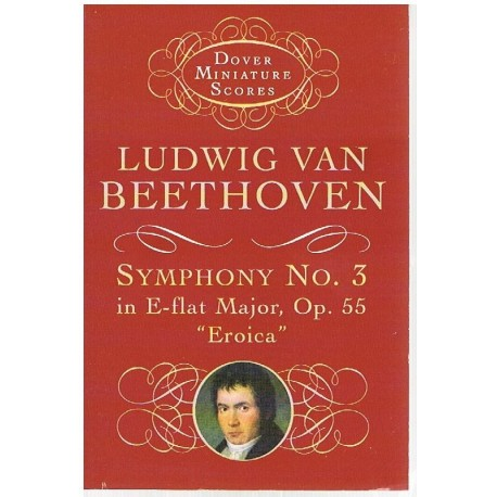 Beethoven. Sinfonía Nº3 MIb Mayor Op.55 Heroica (Full Score Bolsillo). Dover