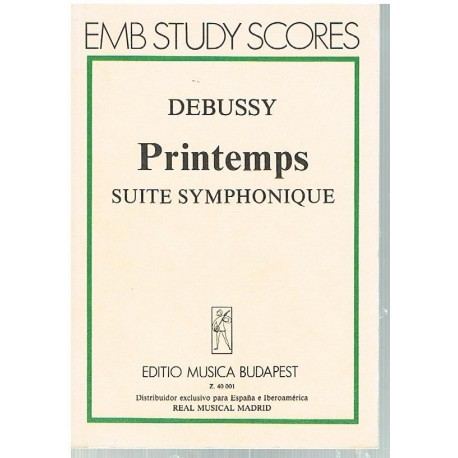Debussy, Cla Printemps. Suite Symphonique (Partitura de Bolsillo)
