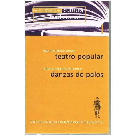 Alonso/Sánchez. Teatro Popular/Danzas de Palos. Castilla Ediciones