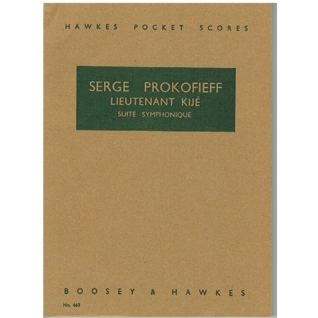 Prokofieff, Sergei. Lieutenant Kije. Suite Sinfónica (Partitura de Bolsillo)