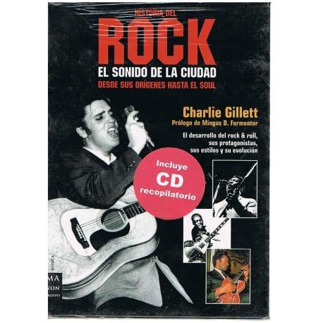 Gillett, Cha Historia del Rock. El Sonido de la Ciudad (2 Vols)