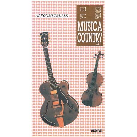 Trulls, Alfonso. Historia de la Música Country Vol.2
