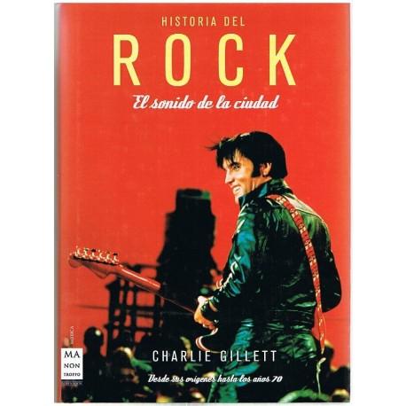 Gillett, Charlie. Historia del Rock. El Sonido de la Ciudad (Edición Lujo). Ma Non Troppo