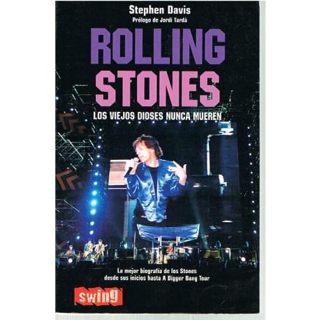 Davis, Stephen. Rolling Stones. Los Viejos Dioses Nunca Mueren. Swing