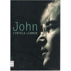 Lennon, Cynthia. John. La Verdadera Historia de la Vida de John Lennon
