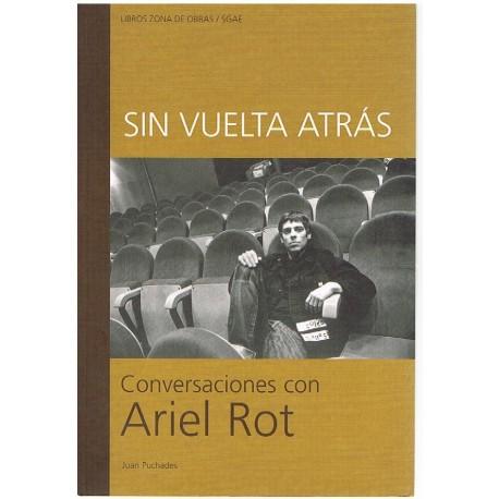 Puchades, Ju Sin Vuelta Atrás. Conversaciones con Ariel Rot