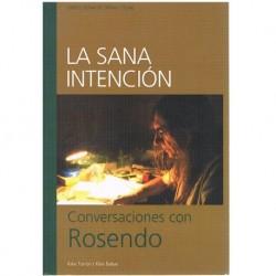 La Sana Intención. Conversaciones con Rosendo