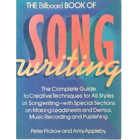 Pickow/Appleby. The Billboard Book of Song Writing. Billboard