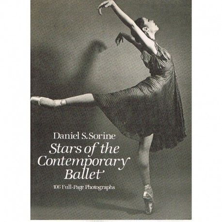 Sorine, Daniel. Stars of the Contemporary Ballet. 106 Photographs