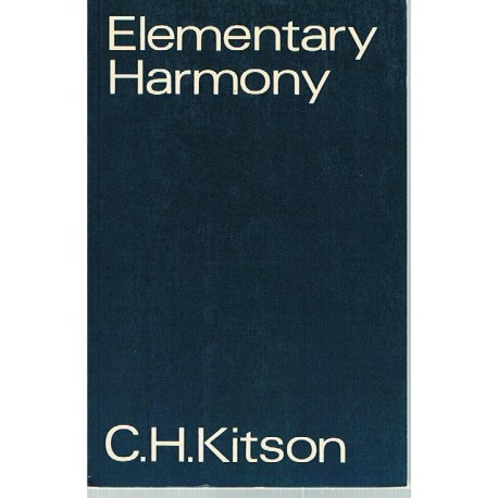 Kitson, C.H. Elementary Harmony. Oxford University Press
