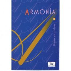 De La Motte. Armonía. Idea...