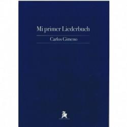 Gimeno, Carl Mi Primer Liederbuch