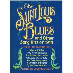The Saint Louis Blues and Other Hits of 1914. Voz/Piano
