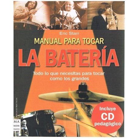 Starr, Eric. Manual para Tocar la Batería +CD. Ma Non Troppo
