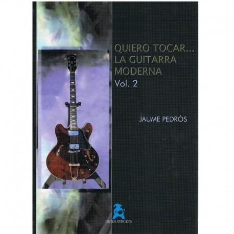 Pedros, Jaume. Quiero Tocar la Guitarra Moderna Vol.2. Rivera