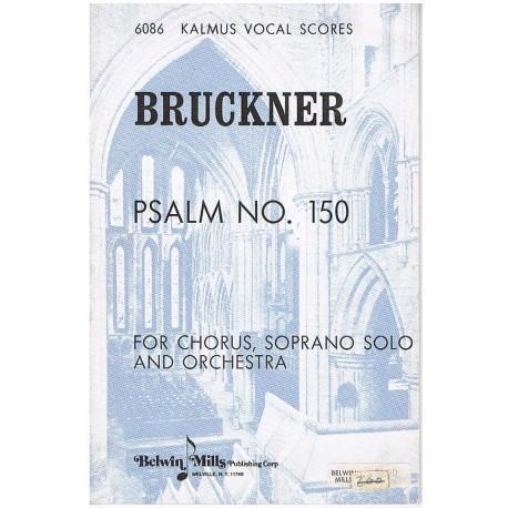 Bruckner, Anton. Salmo Nº150 (Coro/Soprano/Piano). Kalmus