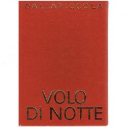 Dallapiccola, Luigi. Volo di Notte (Voz/Piano)