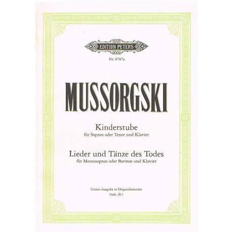 Mussorgsky. Kinderstube / Lieder Und Tanze des Todes (Voz/Piano). Peters