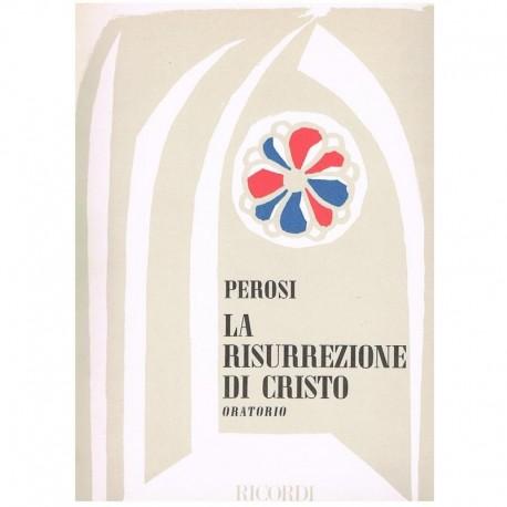 Perosi, Lorenzo. La Risurrezione di Cristo. Oratorio (Voz/Piano). Ricordi