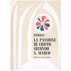 Perosi, Lorenzo. La Passione di Cristo Secondo S.Marco (Voz/Piano)