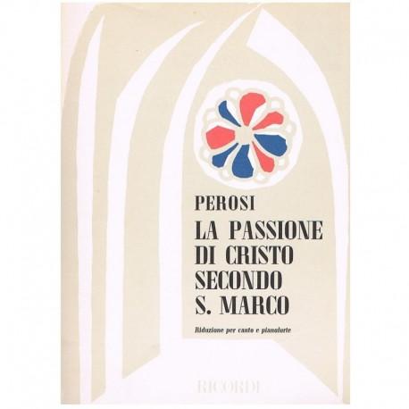 Perosi La Passione di Cristo Secondo S.Marco. Voz/Piano