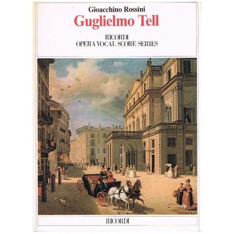 Rossini, Gioacchino. Guillermo Tell (Voz/Piano). Ricordi
