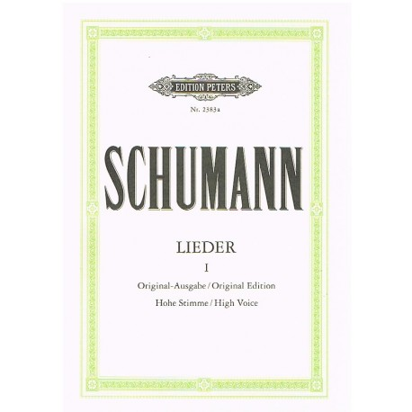 Schumann, Robert. Lieders Vol.1 (Voz Alta/Piano). Peters